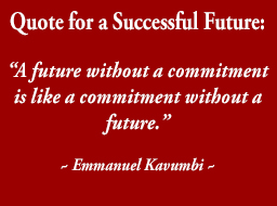 Quote for a Successful Future by Emmanuel Kavumbi